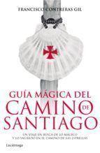 GUIA MAGICA DEL CAMINO DE SANTIAGO