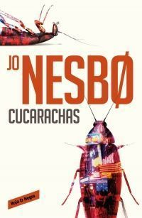 HARRY HOLE 2: CUCARACHAS