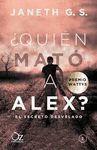QUIÉN MATÓ A ALEX 2: EL SECRETO DESVELADO