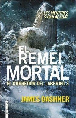 EL CORREDOR DEL LABERINT 3: EL REMEI MORTAL