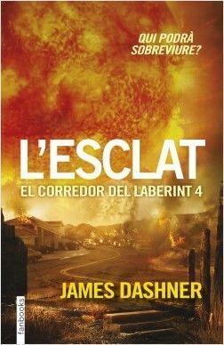 EL CORREDOR DEL LABERINT 4: L'ESCLAT