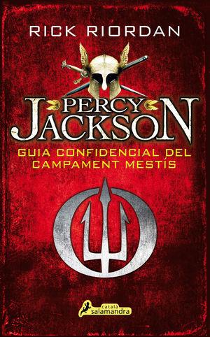 PERCY JACKSON: GUIA CONFIDENCIAL DEL CAMPAMENT MESTÍS