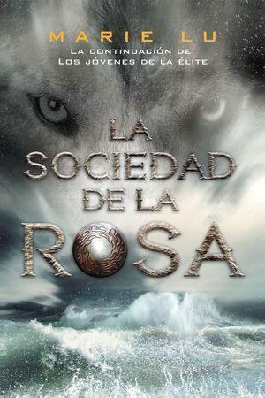 LOS JÓVENES DE LA ÉLITE 2: LA SOCIEDAD DE LA ROSA