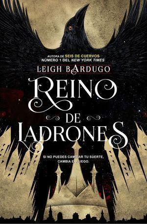SEIS DE CUERVOS 2: REINO DE LADRONES