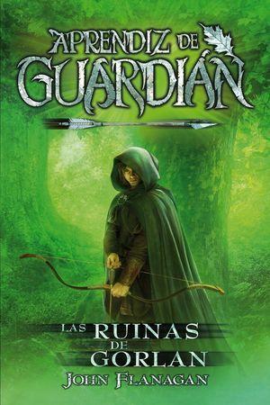 APRENDIZ DE GUARDIÁN 1: LAS RUINAS DE GORLAN