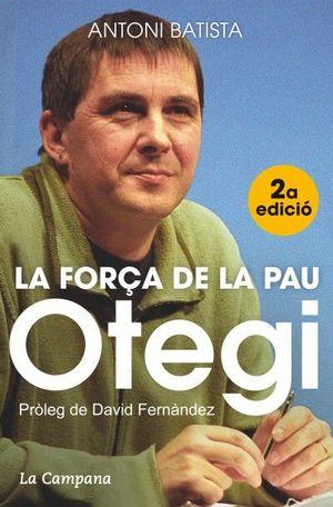 OTEGI, LA FORÇA DE LA PAU