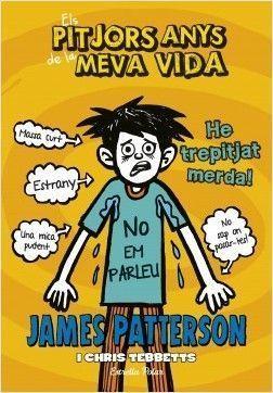 ELS PITJORS ANYS DE LA MEVA VIDA 7: HE TREPITJAT MERDA!