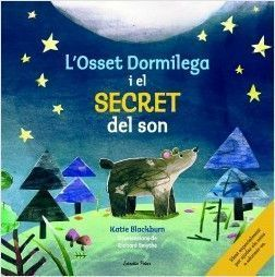 OSSET DORMILEGA I EL SECRET DEL SON