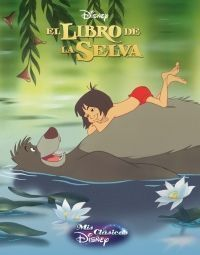 DISNEY: EL LIBRO DE LA SELVA