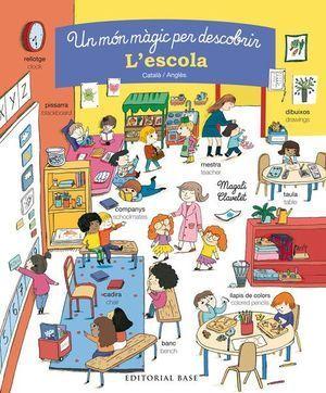 L'ESCOLA. UN MÓN MÀGIC PER DESCOBRIR