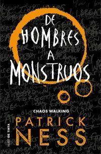CHAOS WALKING 3: DE HOMBRES A MONSTRUOS