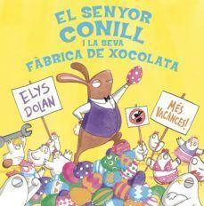 SENYOR CONILL I LA FÀBRICA DE XOCOLATA