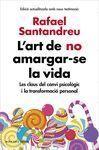 L'ART DE NO AMARGAR-SE LA VIDA
