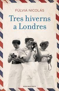 TRES HIVERNS A LONDRES