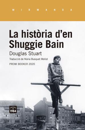 LA HISTÒRIA D'EN SHUGGIE BAIN