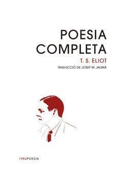 POESIA COMPLETA - ELIOT