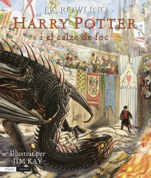 HARRY POTTER IL.LUSTRAT 4: EL CALZE DE FOC