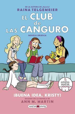 EL CLUB DE LAS CANGURO 1: ¡BUENA IDEA, KRISTY!