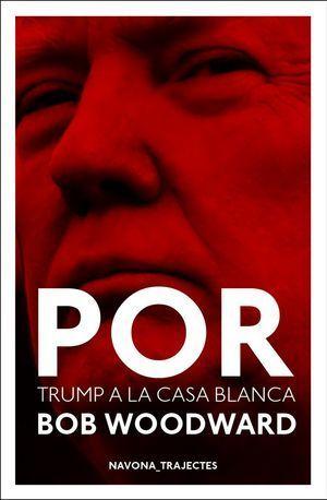 POR. DONALD TRUMP A LA CASA BLANCA