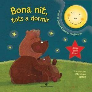 BONA NIT, TOTS A DORMIR