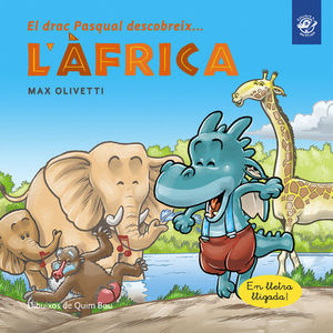 EL DRAC PASQUAL DESCOBREIX L'ÀFRICA