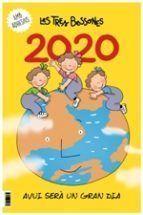 CALENDARI LES TRES BESSONES 2020 AVUI SERÀ UN GRAN DIA.