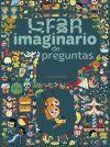 GRAN IMAGINARIO DE PREGUNTAS