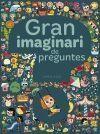GRAN IMAGINARI DE PREGUNTES