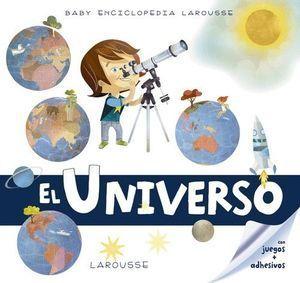 BABY ENCICLOPEDIA: EL UNIVERSO