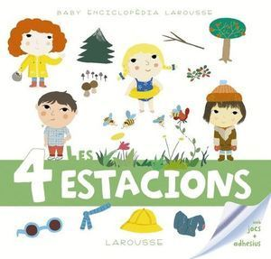 BABY ENCICLOPEDIA LAROUSSE: LES 4 ESTACIONS