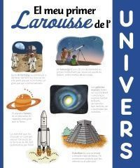 EL MEU PRIMER LAROUSSE: UNIVERS