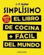 SIMPLÍSIMO: EL LIBRO DE COCINA + FÁCIL DEL MUNDO