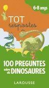 TOT RESPOSTES: 100 PREGUNTES SOBRE ELS DINOSAURES