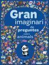 GRAN IMAGINARI DE PREGUNTES SOBRE ANIMALS
