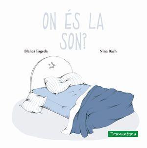 ON ÉS LA SON?