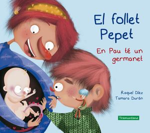 EL FOLLET PEPET: EN PAU TÉ UN GERMANET