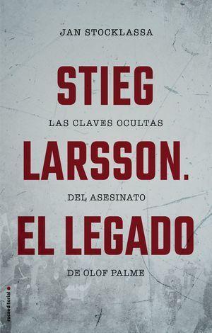 STIEG LARSSON - EL LEGADO