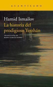 LA HISTORIA DEL PRODIGIOSO YERZHÁN