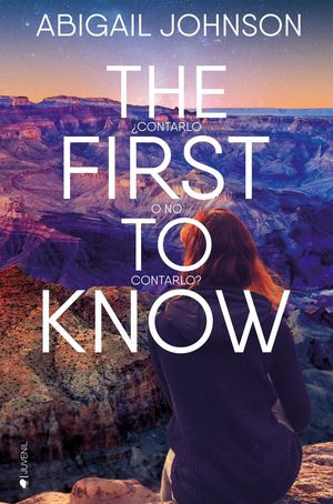 THE FIRST TO KNOW - CONTARLO O NO CONTARLO?