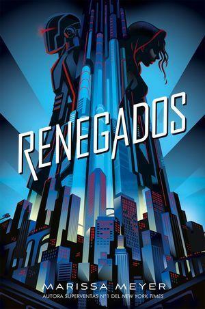 RENEGADOS 1: RENEGADOS
