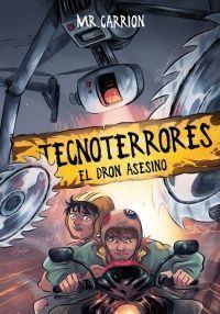TECNOTERRORES 1: EL DRON ASESINO