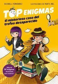 TOP ENIGMAS 1: EL MISTERIOSO CASO DEL TROFEO DESAPARECIDO