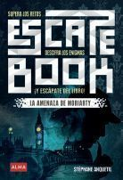 LA AMENAZA DE MORIARTY - ESCAPE BOOK