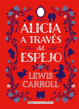 CLASICOS JUVENILES: ALICIA A TRAVÉS DEL ESPEJO