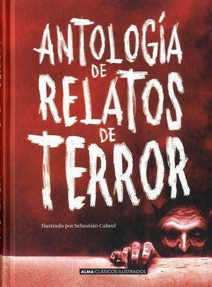 CLÁSICOS JUVENILES: ANTOLOGÍA DE RELATOS DE TERROR