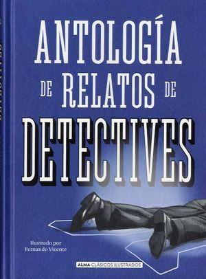 CLÁSICOS JUVENILES: ANTOLOGÍA DE RELATOS DE DETECTIVES