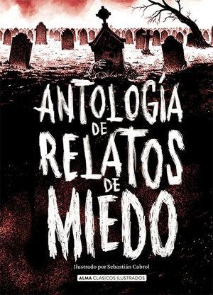 CLASICOS JUVENILES: ANTOLOGÍA DE RELATOS DE MIEDO