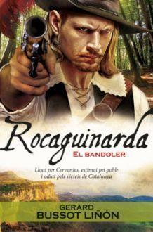 ROCAGUINARDA : EL BANDOLER
