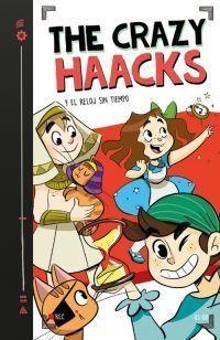 THE CRAZY HAACKS 3: Y EL RELOJ SIN TIEMPO