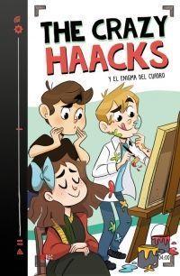 THE CRAZY HAACKS 4: Y EL ENIGMA DEL CUADRO